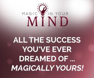 Die Magie in deinem Mindset
